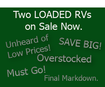 Unbelievable Prices on Two In-Stock Travel Trailers.